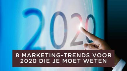 8 marketing trends voor 2020