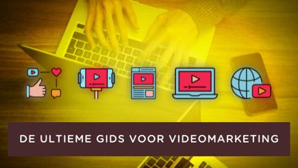 De Ultiem Gids voor Videomarketing